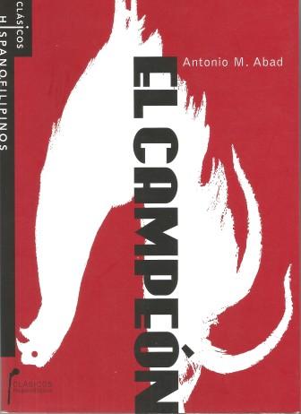 Portada de El Campeón, novela de Antonio M. Abad, primera edición y edición crítica de Salvador García.